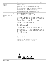 Cybersecurity: Continued Attention Needed to Protect Our Nation¿s Critical Infrastructure and Federal Information Systems: Congressional Testimony