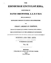 The Edinburgh encyclopædia conducted by David Brewster, with the assistance of gentlemen eminent in science and literature: Volume 11