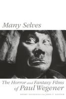 Many Selves  The Horror and Fantasy Films of Paul Wegener PDF