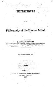 Elements of the Philosophy of the Human Mind: Volumes 1-2