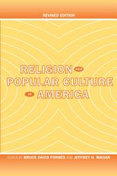 Religion and Popular Culture in America: Revised Edition
