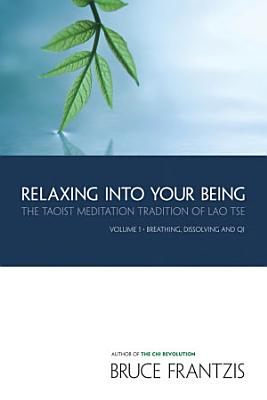 Relaxing Into Your Being PDF