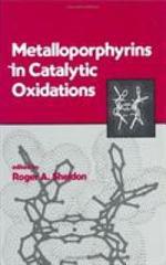 Metalloporphyrins in Catalytic Oxidations