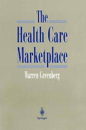 The Health Care Marketplace