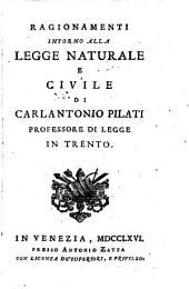 Ragionamenti intorno alla Legge Naturale e Civile