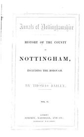 Annals of Nottinghamshire: History of the County of Nottingham, including the Borough, Volume 2