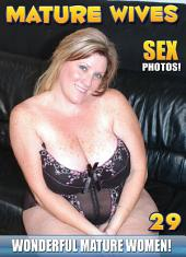 Mature Women Vol.29 - Mature Ladies & MOMS Naked Sex Adult Photo eBook: Sexy nude wives over 40 with big Boobs