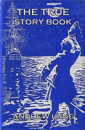 The True Story Book (Illustrated & Annotated Edition)