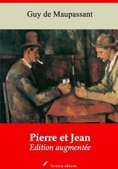 Pierre et Jean: Nouvelle édition augmentée