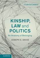 Kinship  Law and Politics PDF