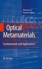 Optical Metamaterials: Fundamentals and Applications