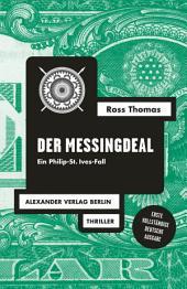 Der Messingdeal: Ein Philip-St.-Ives-Roman
