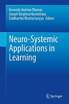 Neuro Systemic Applications in Learning PDF