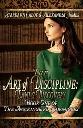 The Art of Discipline: Dani's Discovery