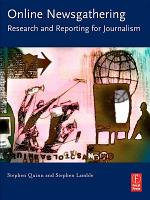 Online Newsgathering  Research and Reporting for Journalism PDF