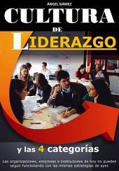 Cultura de Liderazgo: y las 4 Categorías