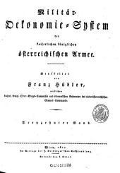 Militär-Ökonomie-System der kaiserlichen königlichen österreichischen Armee: Band 13