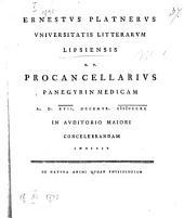 Ernestvs Platnervs Vniversitatis Litterarvm Lipsiensis H.T. Procancellarivs Panegyrin Medicam A. D. XVII. Decembr. MDCCXC In Avditorio Maiori Concelebrandam Indicit: De Natvra Animi Qvoad Physiologiam