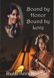 Bound by Honor Bound by Love PDF