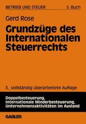 Grundzüge des Internationalen Steuerrechts: Ausgabe 3