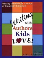 Writing with Authors Kids Love PDF