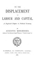 On the Displacement of Labour and Capital