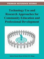 Technology Use and Research Approaches for Community Education and Professional Development PDF