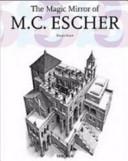 The magic mirror of M  C  Escher  Ediz  italiana PDF