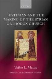 Justinian and the Making of the Syrian Orthodox Church