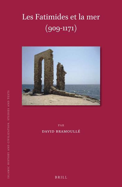 Download les Fatimides et la mer  909 1171  Book