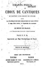 Chants pieux ou choix des cantiques: texte et musique notée