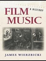 Film Music  A History PDF