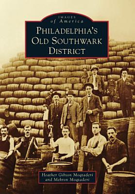 Philadelphia s Old Southwark District PDF