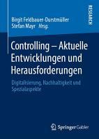 Controlling     Aktuelle Entwicklungen und Herausforderungen PDF