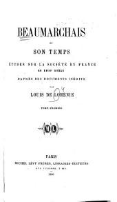 Beaumarchais et son temps: Volume1