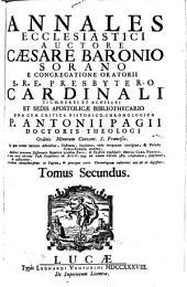Annales ecclesiastici ... una cum critica historico-chronologica Antonii Pagii (etc.) - Lucae, Venturini 1738-1759