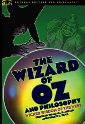 The Wizard of Oz and Philosophy PDF
