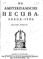 De Amsterdamsche Hecuba: Treur-spel