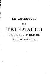 Le Auventure Di Telemacco Figliuolo D'Ulisse: Volume 1