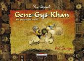 Genz Gys Khan T01: Ami sauvage