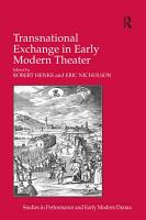 Transnational Exchange in Early Modern Theater PDF