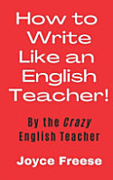 How To Write Like An English Teacher PDF