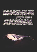 Mandolin Player Music Journal  Music Blank Sheet Notebook for Musicians  200 Pages with 7 X 10 17 78 X 25 4 CM  Size for Your Music Notes  Music Jour PDF