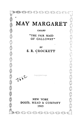"May Margaret: Called ""the Fair Maid of Galloway,"""