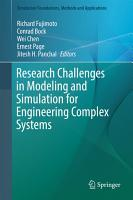 Research Challenges in Modeling and Simulation for Engineering Complex Systems PDF