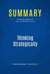 Summary: Thinking Strategically: Review and Analysis of Dixit and Nalebuff's Book