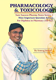 PHARMACOLOGY AND TOXICOLOGY Sure Success Pharma Notes Series 1 Book