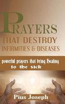 Prayers that Destroy Infirmities   Diseases