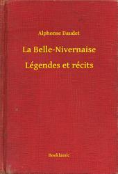 La Belle-Nivernaise - Légendes et récits