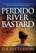 Download Perdido River Bastard Book